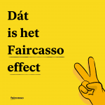 Het Faircasso Effect